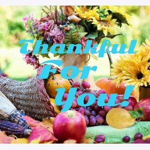 ⚘THANKFUL FOR YOU! 😊